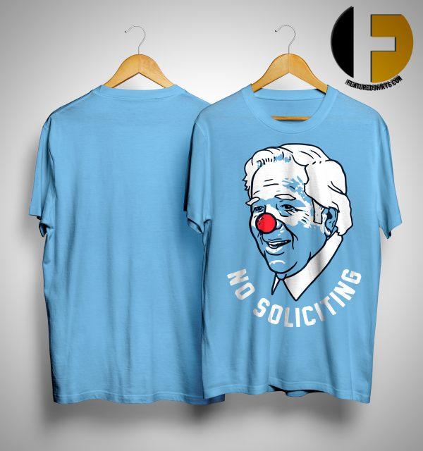 Robert Kraft No Soliciting Clown Shirt