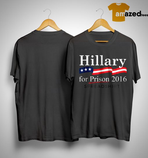 Roger Stone Hillary For Prison 2016 Shirt