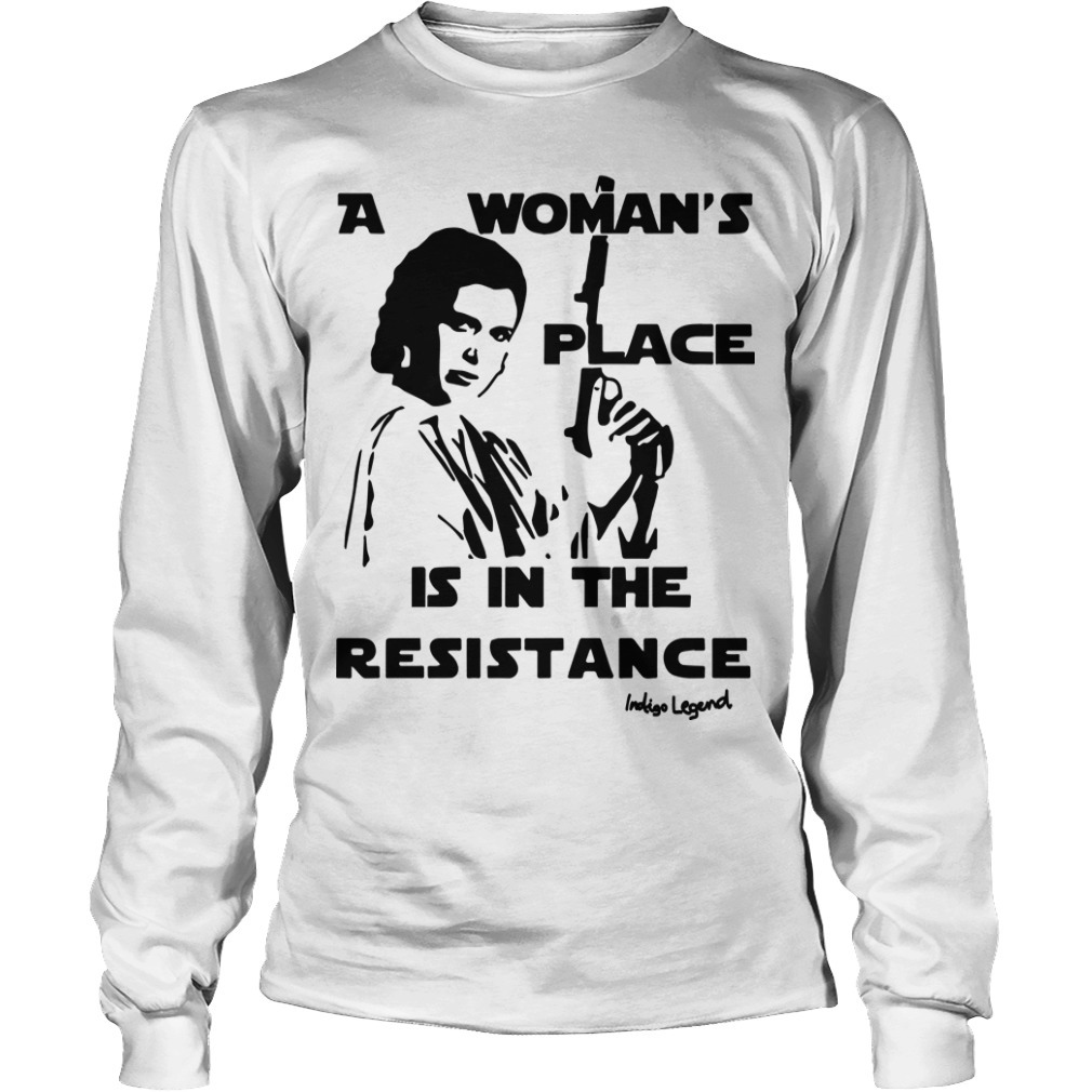 Rouge One A Woman's Place Is In The Resistance Indigo Legend Long Sleeve Tee