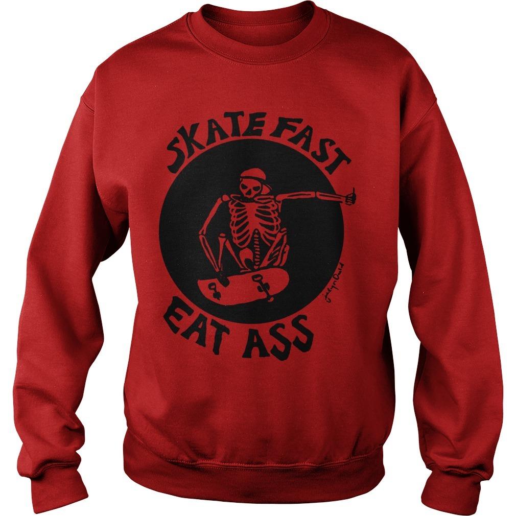 Skeleton Skate Fast Eat Ass Sweater