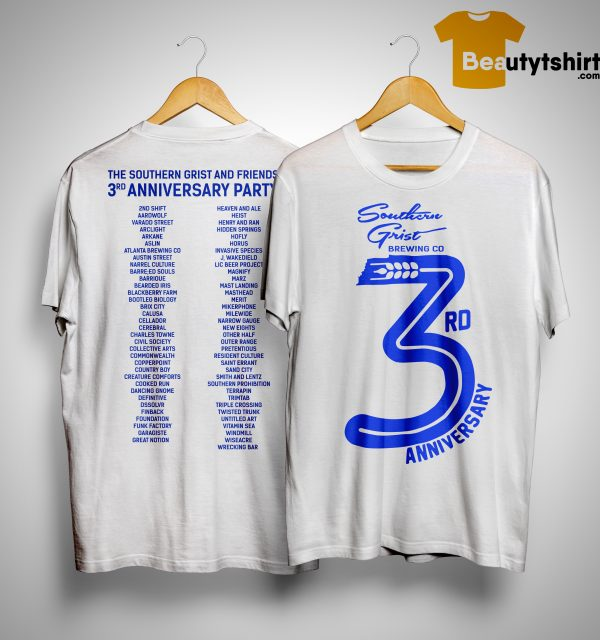 The Sounthern Grist And Friends 3rd Anniversary Party Shirt