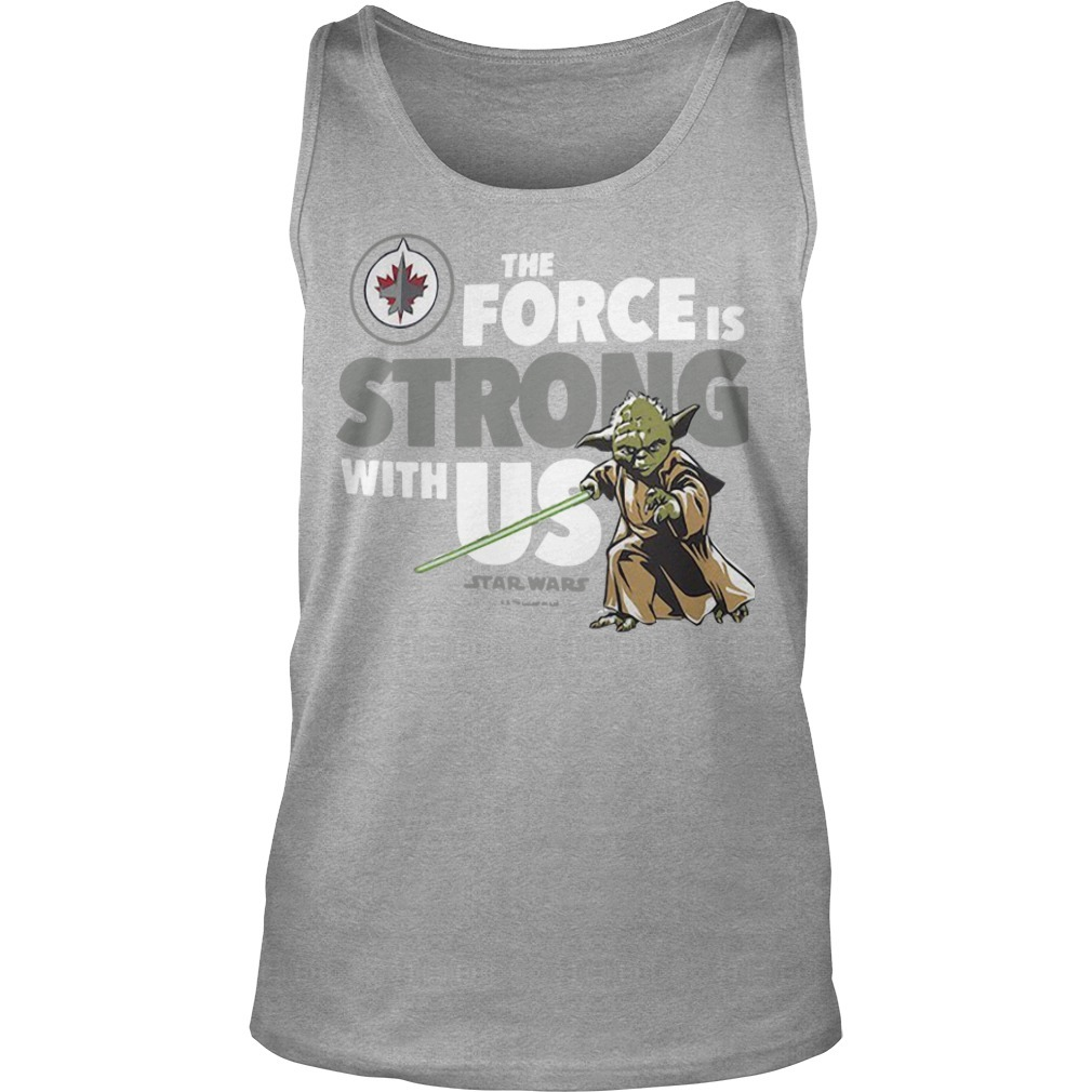 Winnipeg Jets The Force Is Strong With Us Star Wars Tank Top