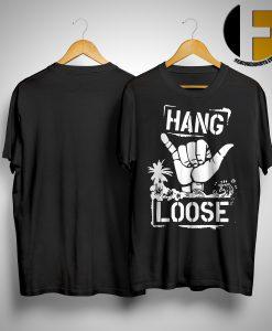 Hang Loose Shirt