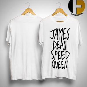 James Dean Speed Queen Shirt