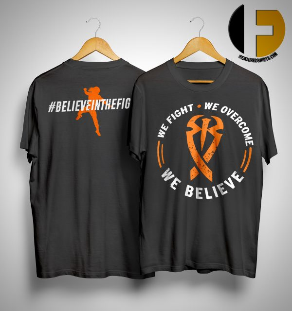 roman reigns we believe shirt