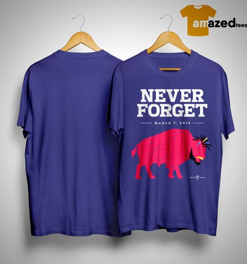 Ab Buffalo Never Forget March 7 2019 Shirt