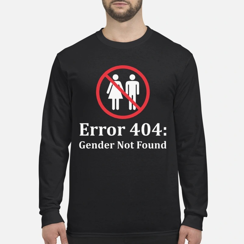 Amanda Jette Knox Error 404 Gender Not Found Longsleeve Tee