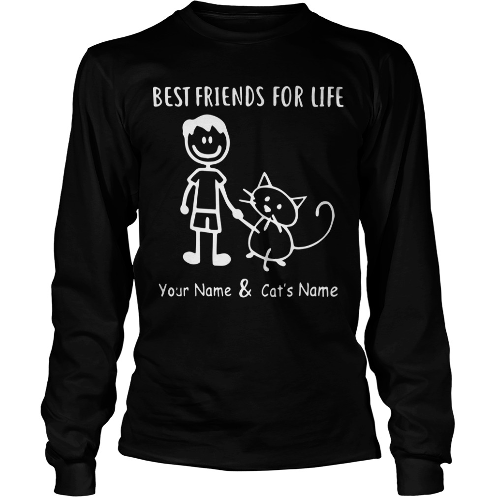 Best Friends For Life Your Name And Cat's Name Longsleeve Tee