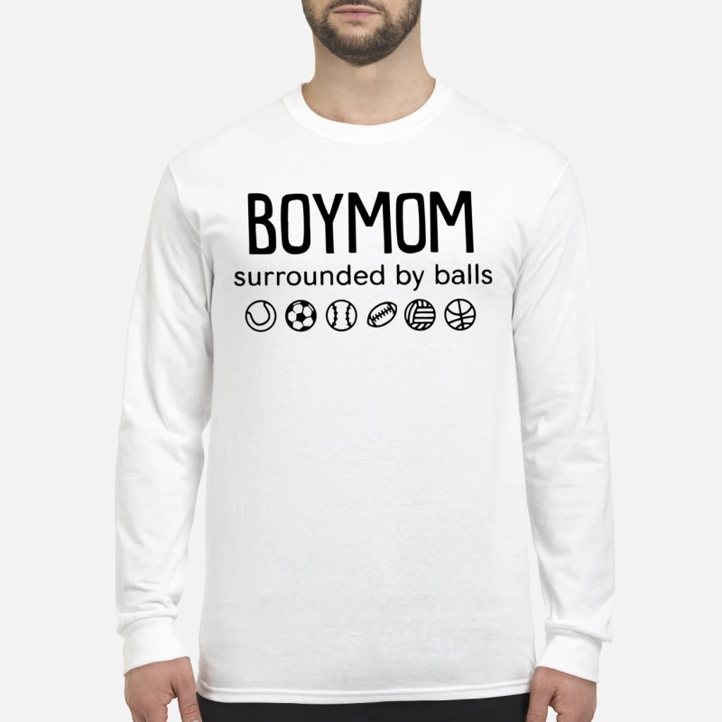 Boy Mom Surrounded By Ball Longsleeve Tee