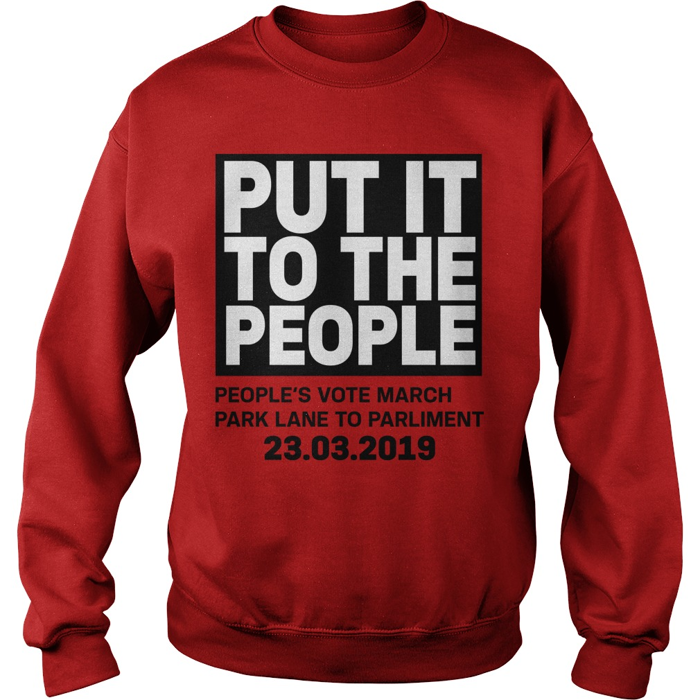 Brexit March Put It To The People People's Vote March Sweater