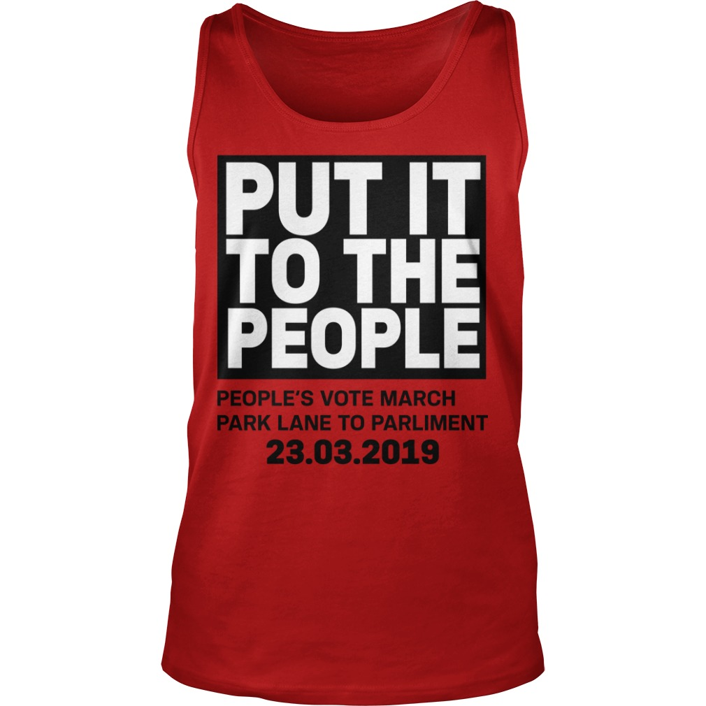 Brexit March Put It To The People People's Vote March Tank Top