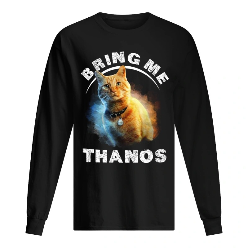 Captain Marvel Cat Goose Bring Me Thanos Longsleeve Tee