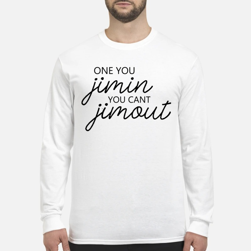 Caught In Alie Once You Jimin You Can't Jimout Longsleeve Tee