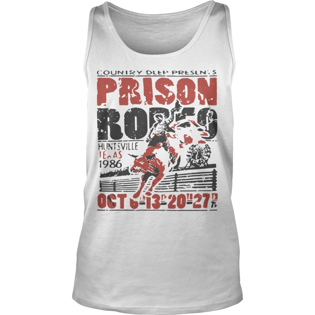 Country Deep Presents Prison Rodeo Huntsville Texas 1986 Oct Tank Top