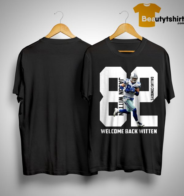 Dallas Cowboys Welcome Back Witten Shirt