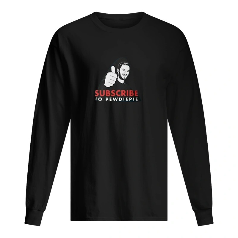 Dr Phil Longsleeve Tee Time Subscribe To Pewdiepie