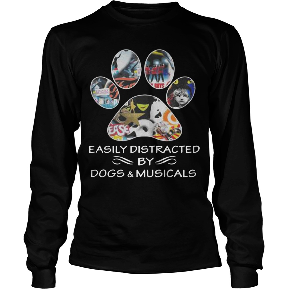 Easily Distracted By Dogs And Musicals Longsleeve Tee
