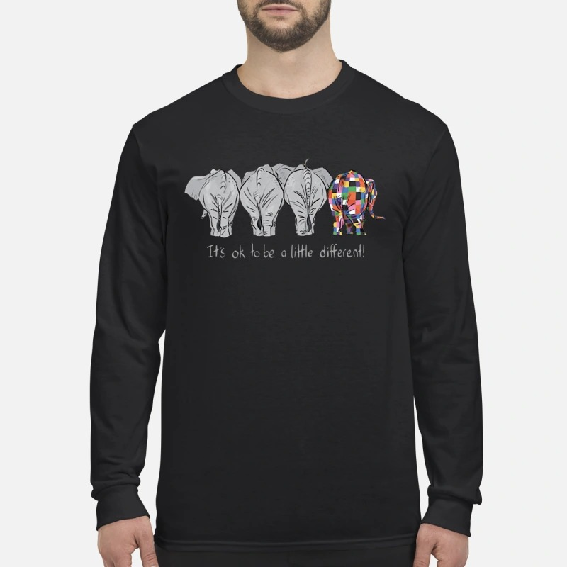 Elephant It's Ok To Be A Little Different Longsleeve Tee
