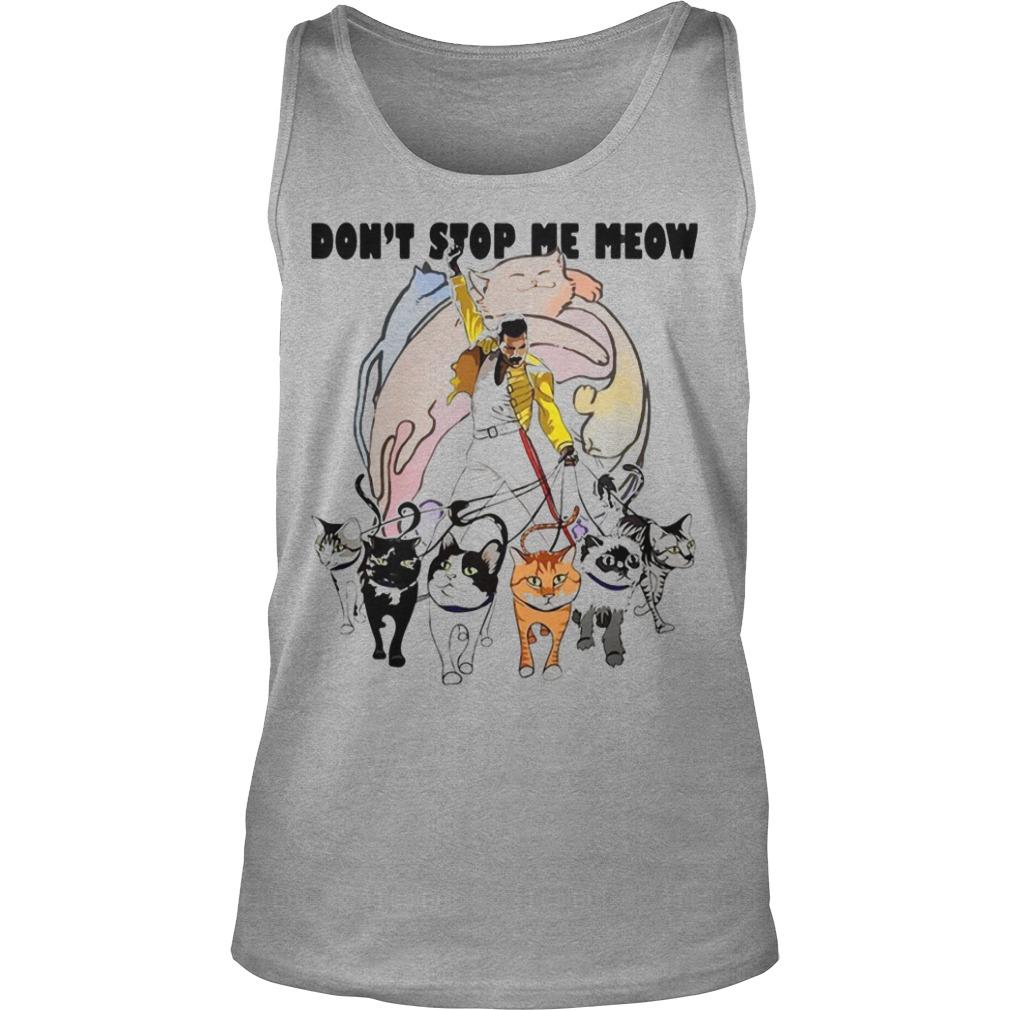 Freddie Mercury Don't Stop Me Meow Shirt
