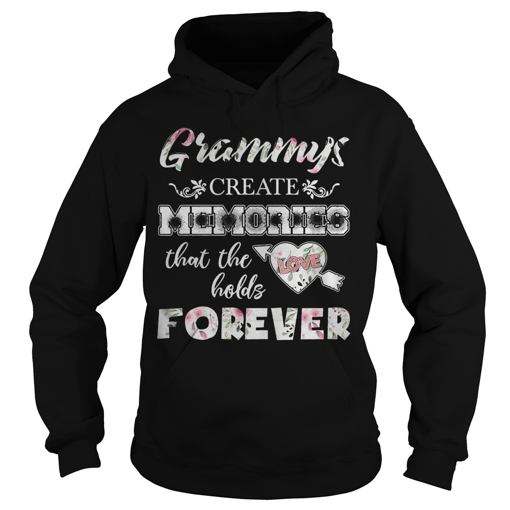 Grammys Create Memories That The Love Holds Forever Hoodie