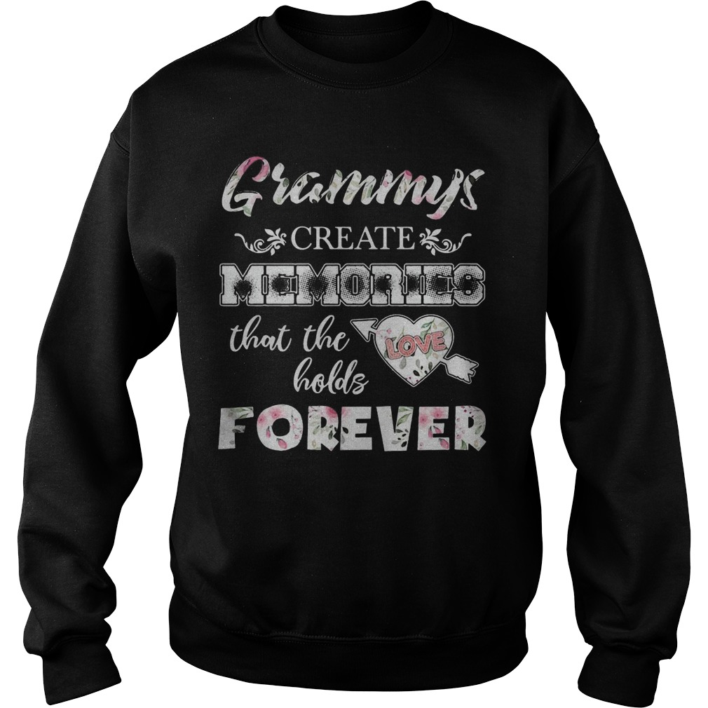 Grammys Create Memories That The Love Holds Forever Sweater