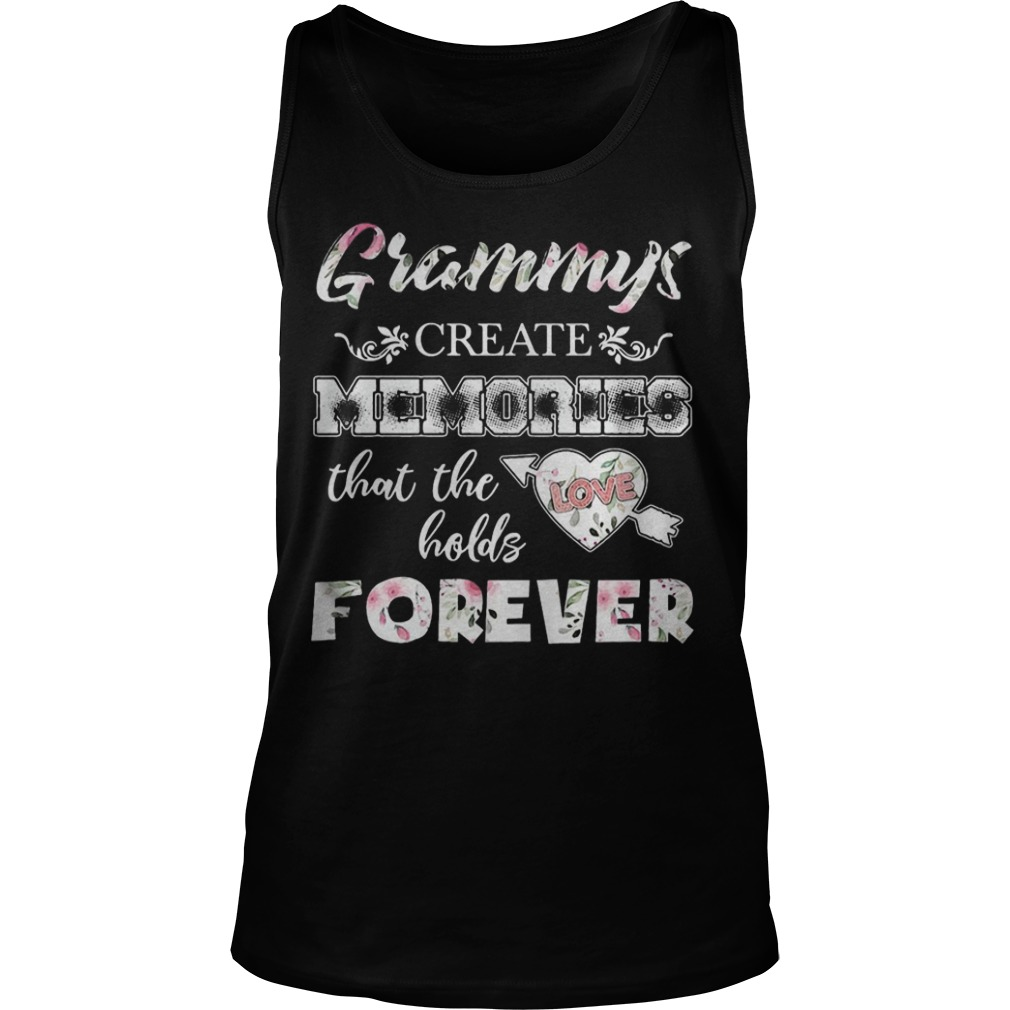 Grammys Create Memories That The Love Holds Forever Tank Top