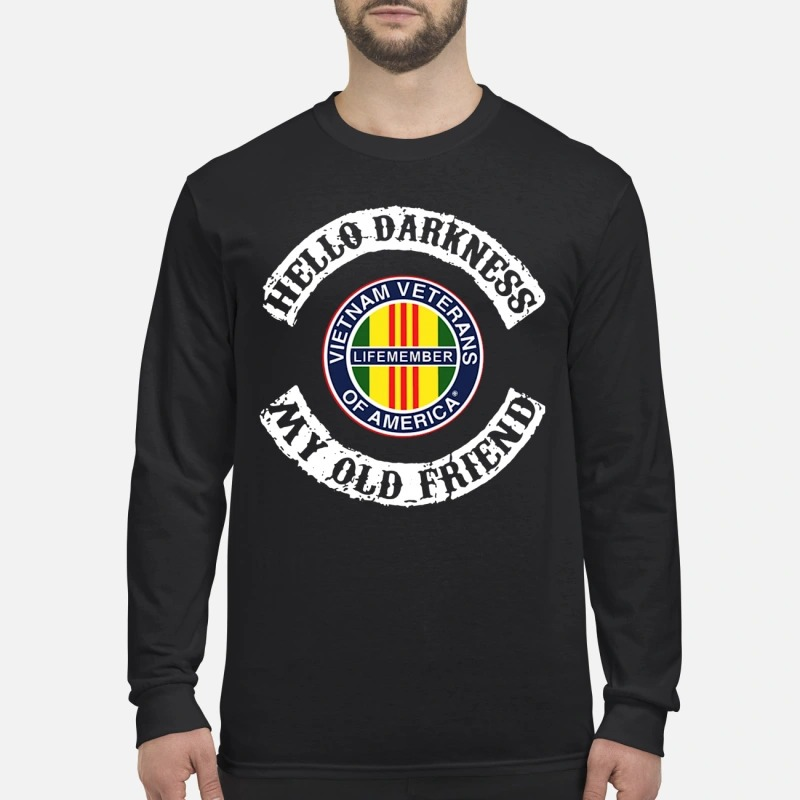 Hello Darkness My Old Friend Vietnam Veterans Of America Longsleeve Tee