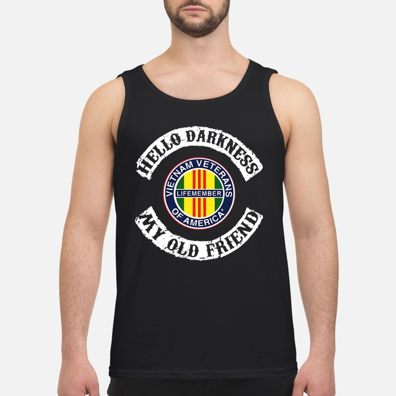 Hello Darkness My Old Friend Vietnam Veterans Of America Tank Top