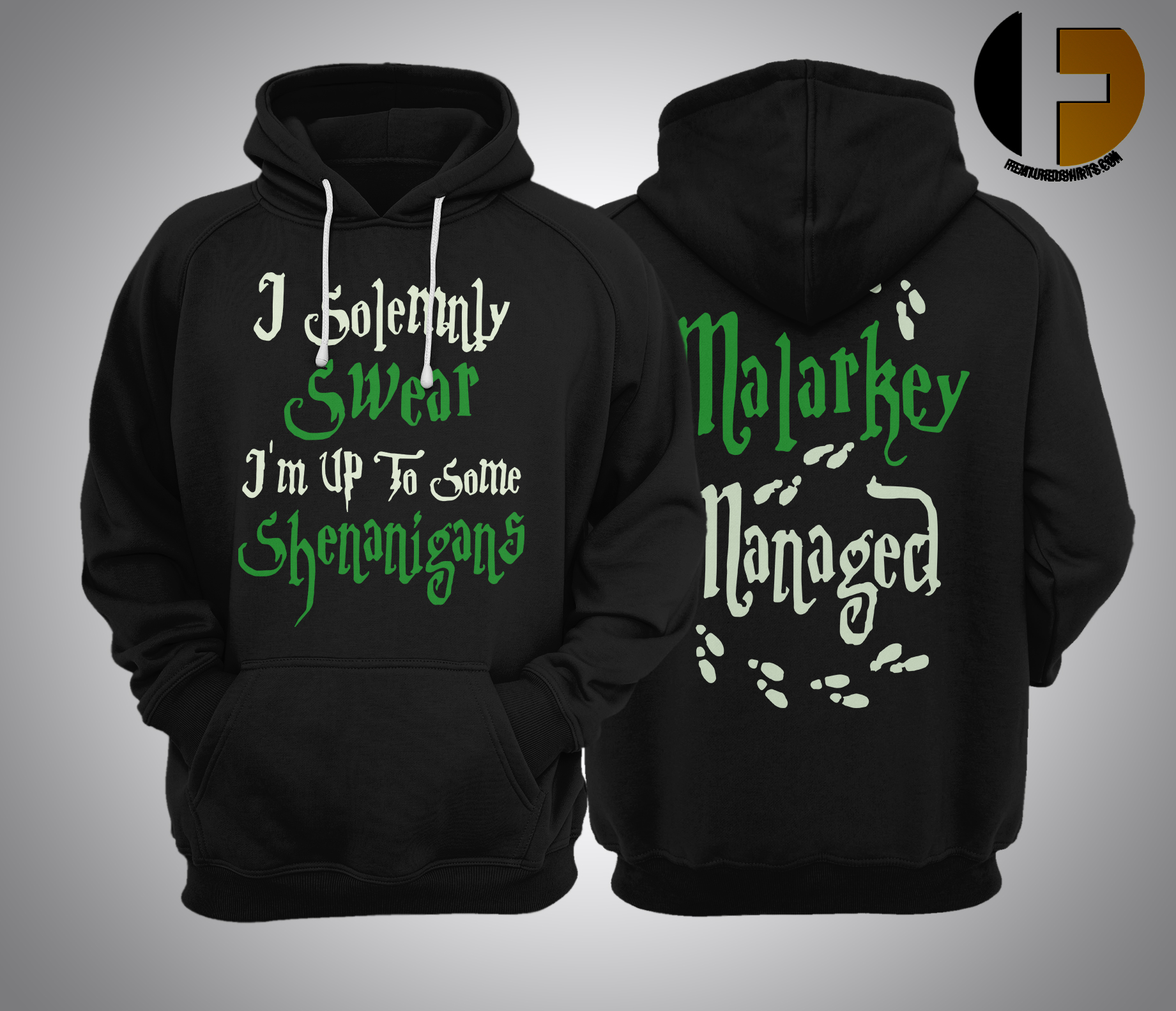 I Solemnly Swear I'm Up To Some Shenanigans Malarkey Managed Hoodie
