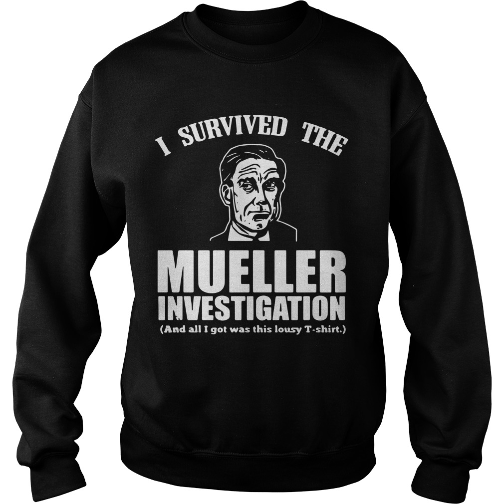 I Survived The Mueller Investigation And All I Got Was This Lousy Sweater