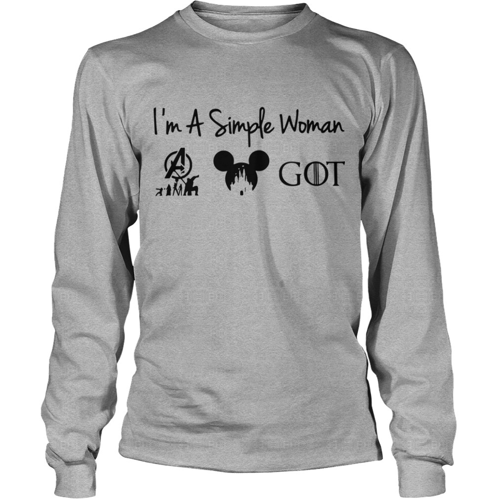 I'm A Simple Woman Like Marvel Disney Got Game Of Throne Longsleeve Tee