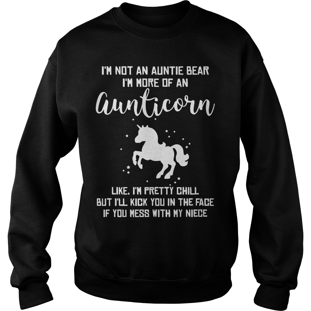 I'm Not An Auntie Bear I'm More Of An Aunticorn Sweater