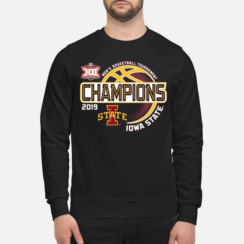Iowa State 2019 Men's Basketball Tournament Champions Sweater