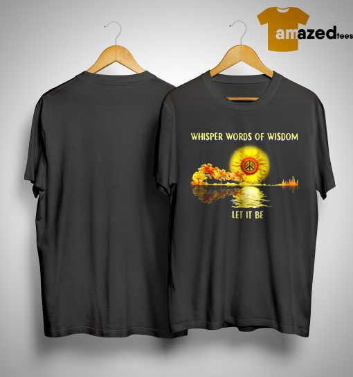 Jungle Guitar Hippie Sunflower Whisper Words Of Wisdom Let It Be Shirt