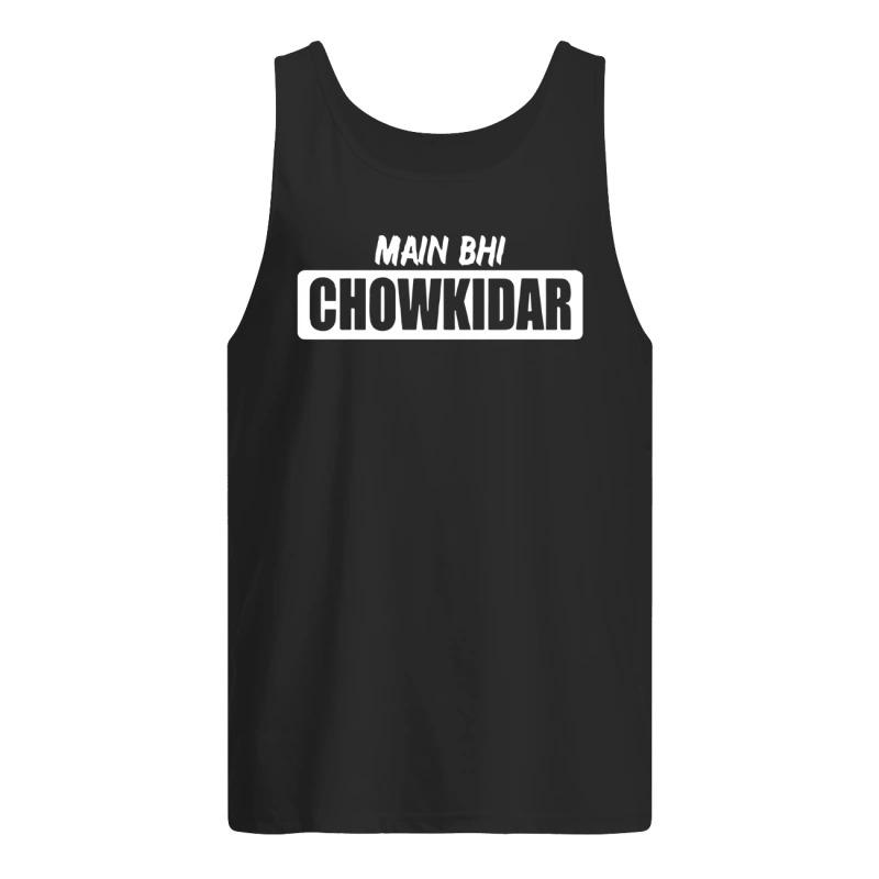 Main Bhi Chowkidar Tank Top