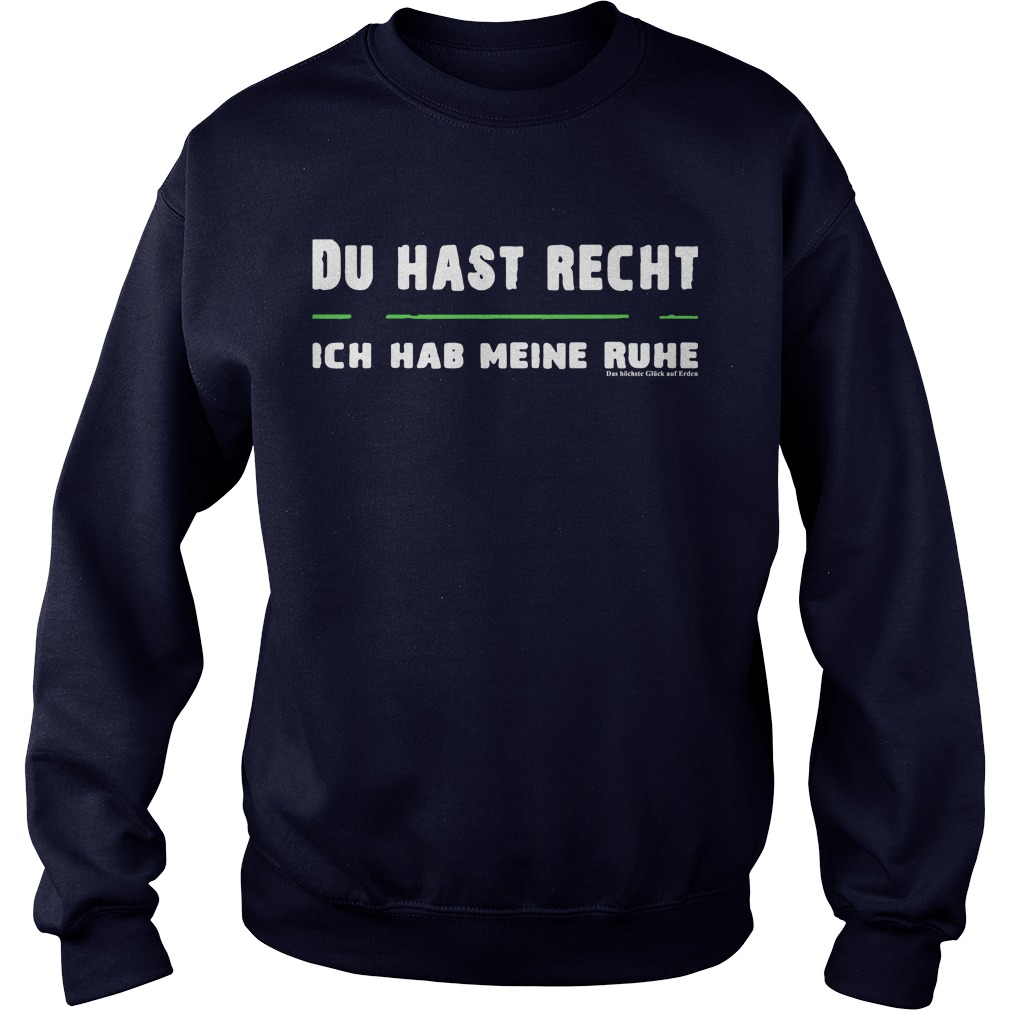 Mario Barth Du Hast Recht Ich Hab Meine Ruhe Sweater