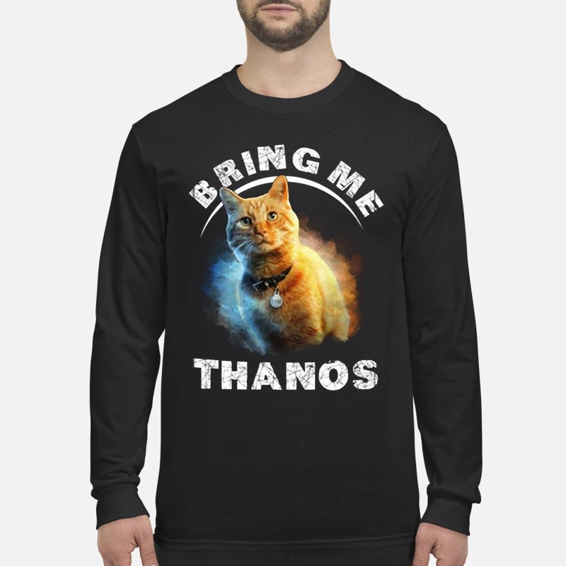 Marvel Captain Cat Goose Bring Me Thanos Longsleeve Tee