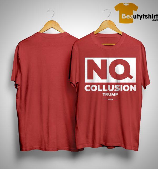 NQ Collusion Trump Shirt
