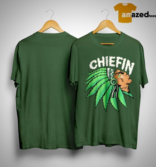 Native Indian Smoking Weed Chiefin Shirt