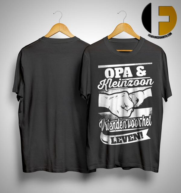 Opa & Kleinzoon Vrienden Voor Het Leven Shirt