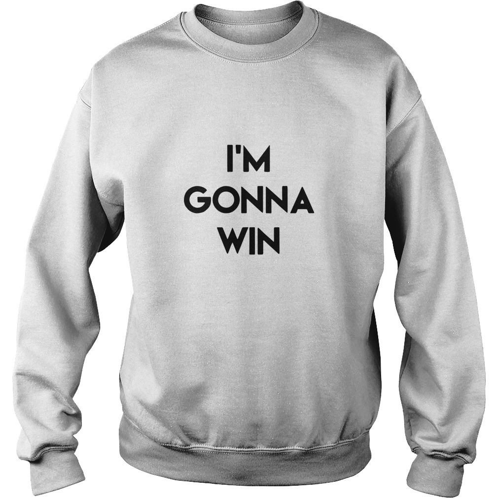 Phenomenal Woman I'm Gonna Win Sweater