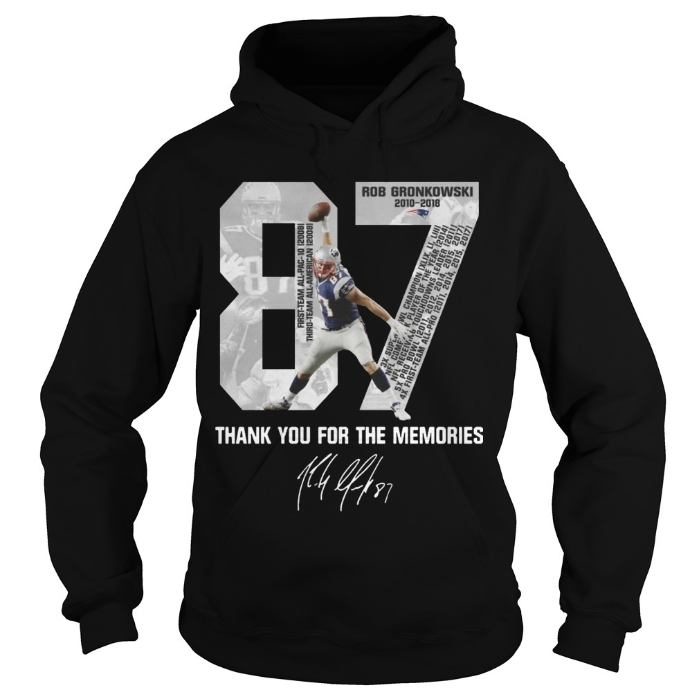 Rob Gronkowski Retirement Thank You For The Memories Hoodie