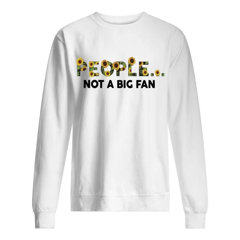 Sunflower People Not A Big Fan Sweater