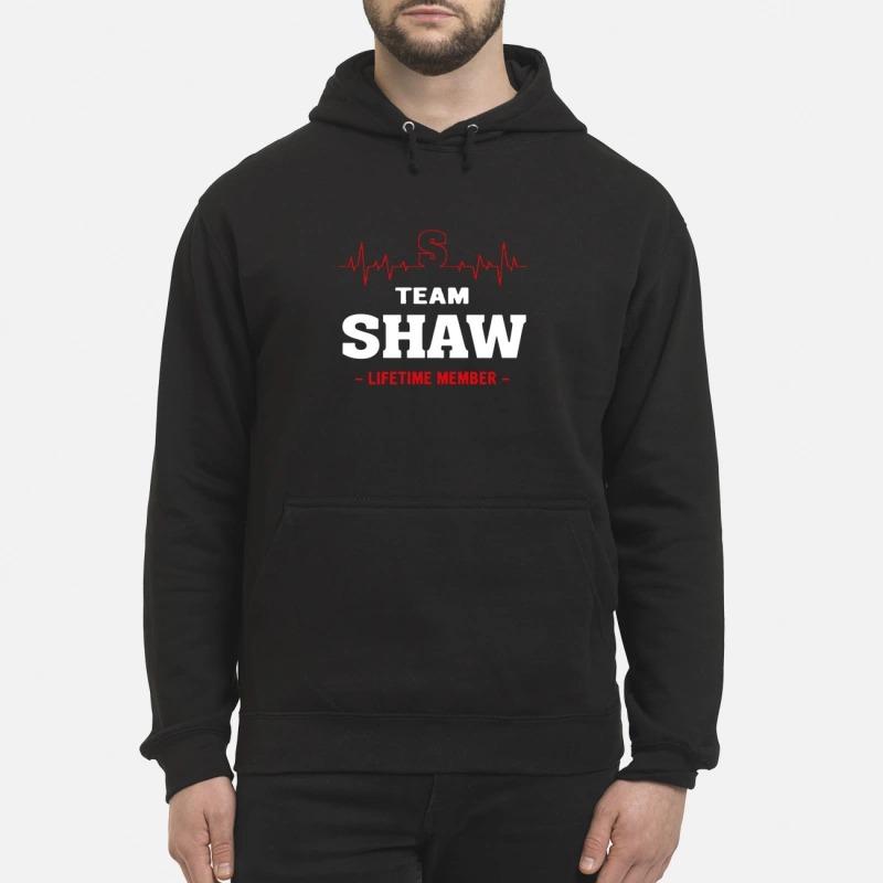 Team Shaw Lifetime Member Hoodie