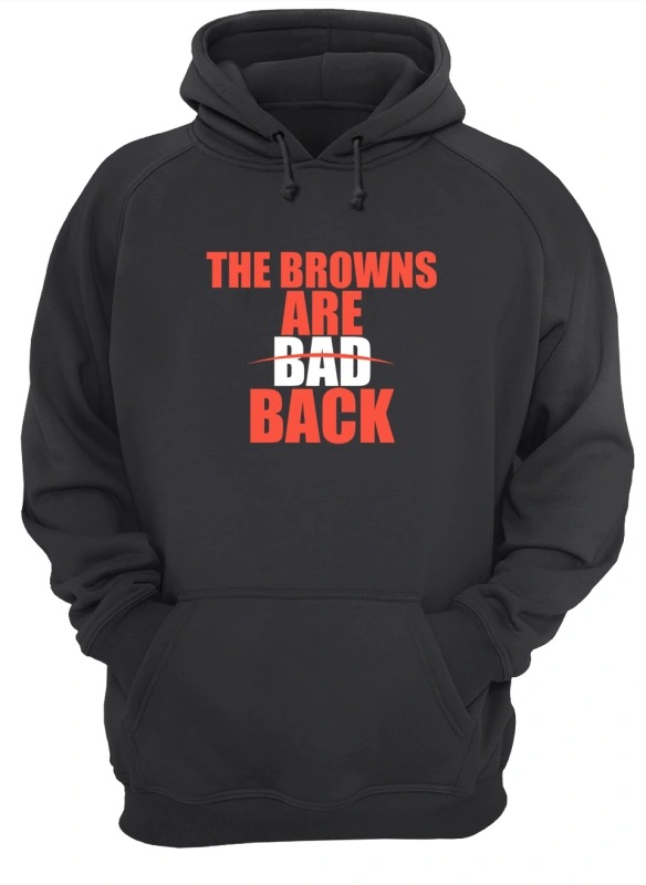The Browns Are Bad Back Hoodie