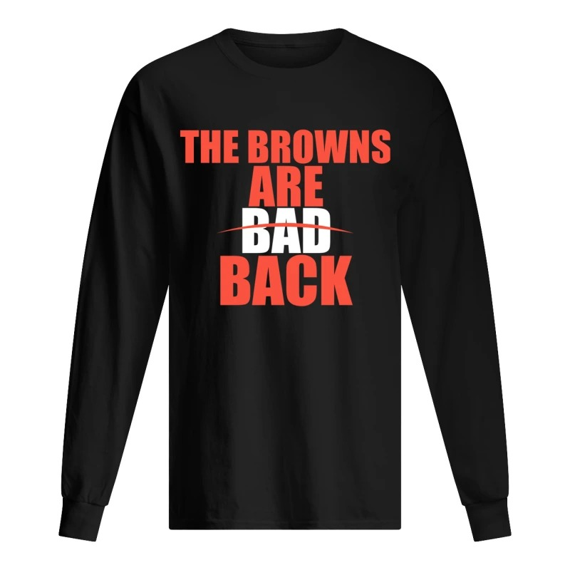The Browns Are Bad Back Longsleeve Tee