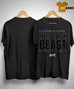 UFC Heavyweight division the black beast derrick lewis shirt