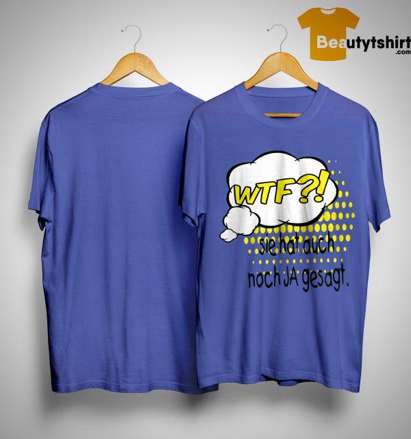 Jga T Shirt Wtf