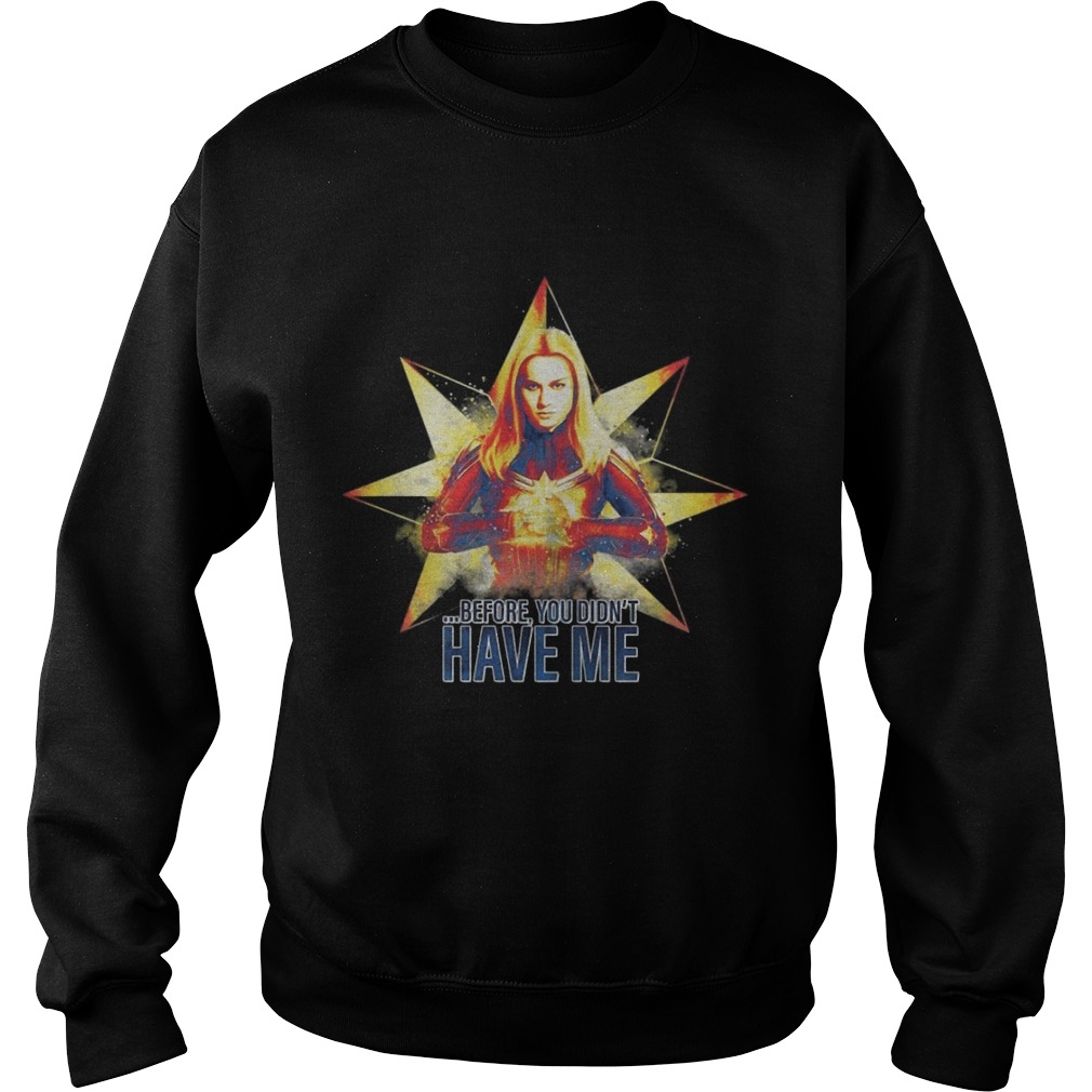 Avengers Endgame Captain Marvel Before You Didn't Have Me Sweater