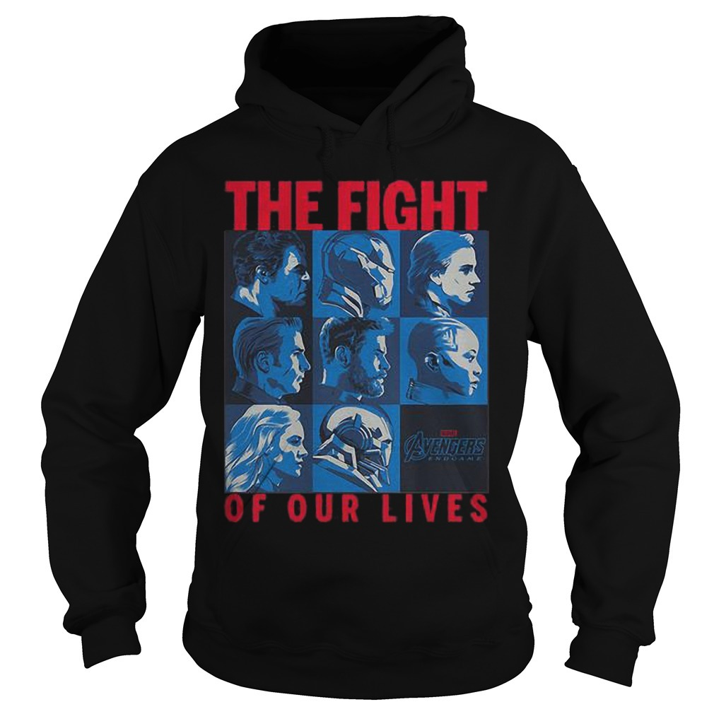 Avengers Endgame The Fight Of Our Lives Hoodie
